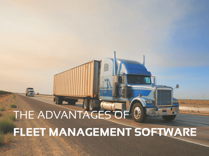 Advantages Of Fleet Management Software