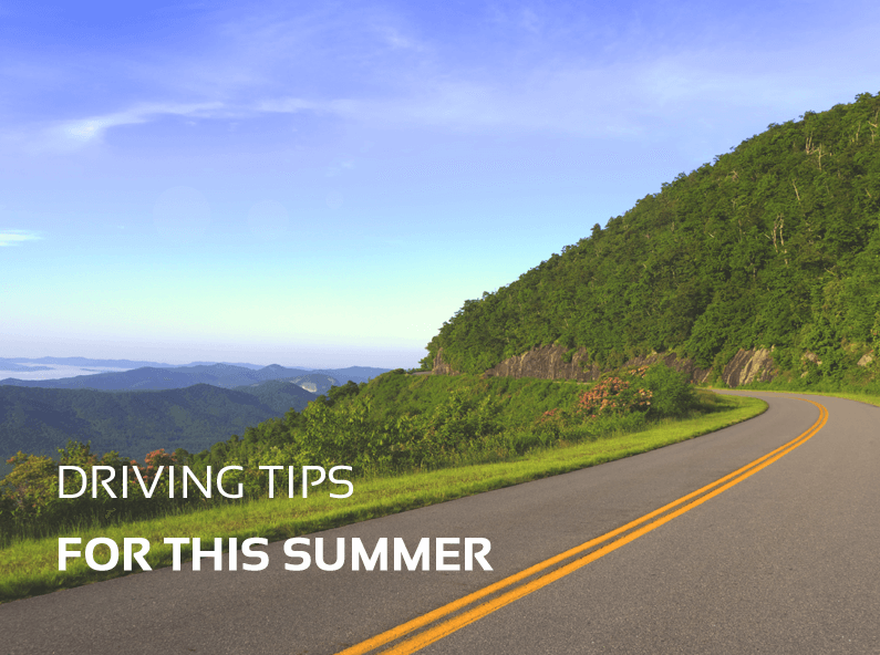Driving Tips For This Summer