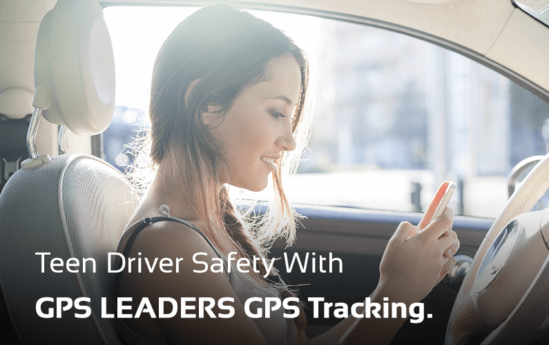 GPS LEADERS Teen Driver Safety