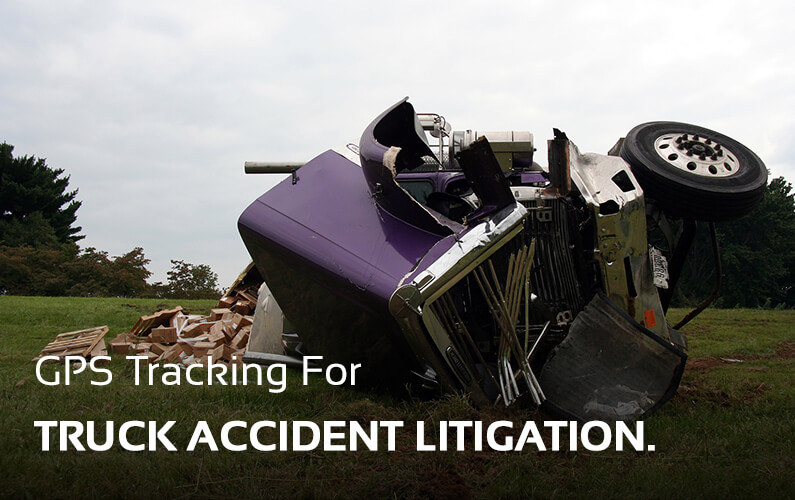 GPS Tracking For Truck Accident Litigation