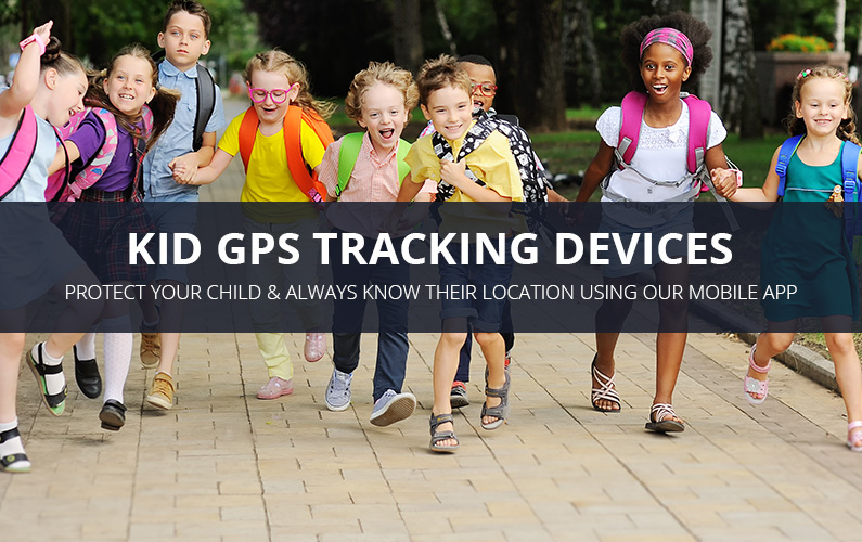Kid GPS Tracking Devices