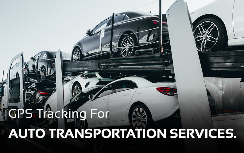 Auto Transport GPS Tracking