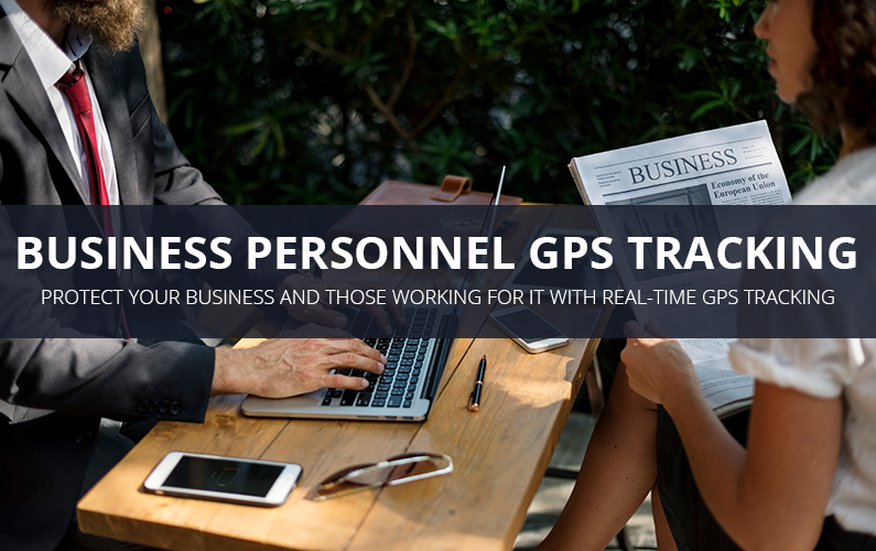 Business Personnel GPS Tracking Benefits
