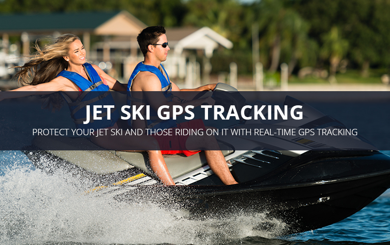 Jet Ski GPS Tracking Benefits