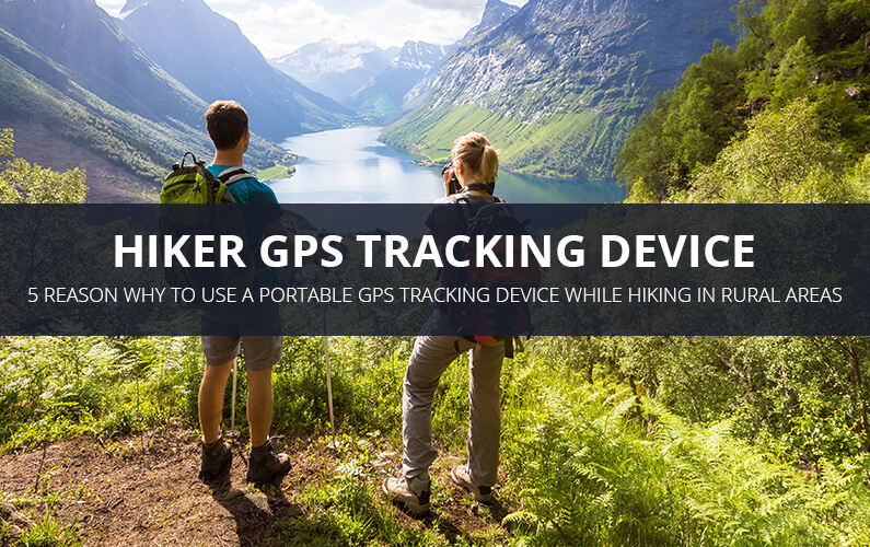 Hiker GPS Tracking Benefits