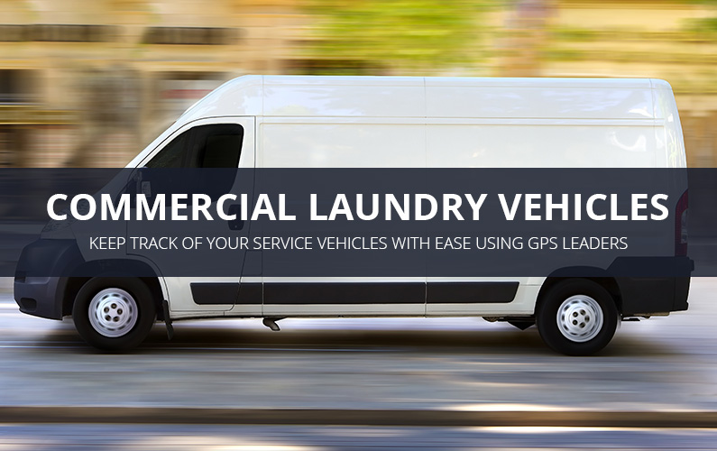 Commercial Laundry Vehicle GPS Tracking
