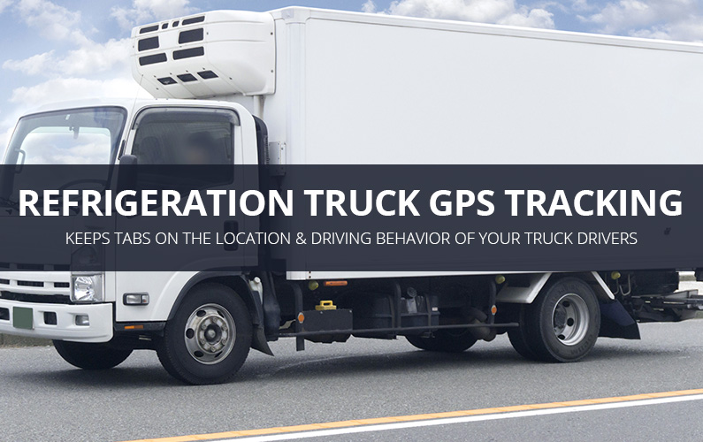 Refrigeration Truck GPS Tracking Services