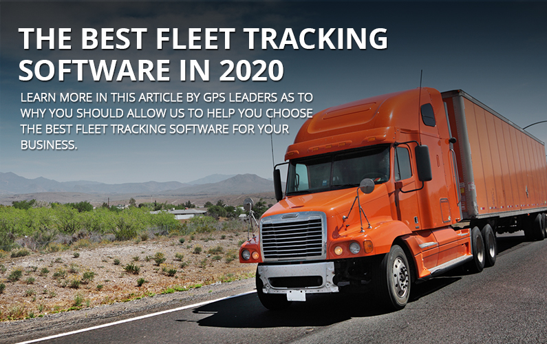 The Best Fleet Tracking Software In 2020