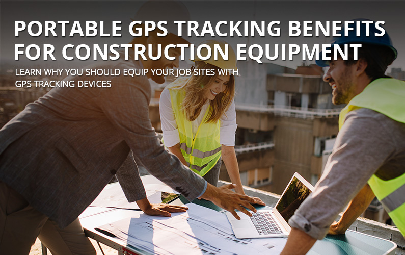 Portable GPS Tracking For Construction Equipment