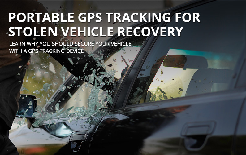 Portable GPS Tracking For Stolen Vehicle Recovery