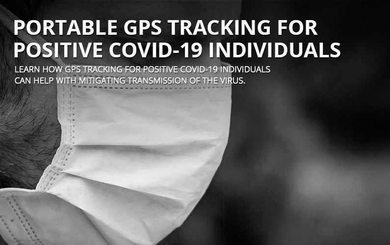 GPS Tracking For Positive COVID-19 Individuals