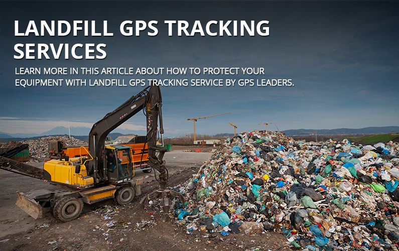 Landfill GPS Tracking Services