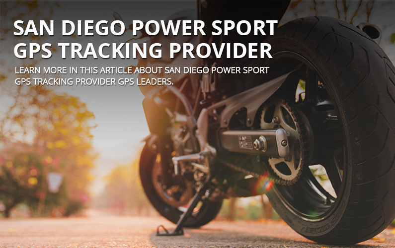 San Diego Power Sport GPS Tracking Provider