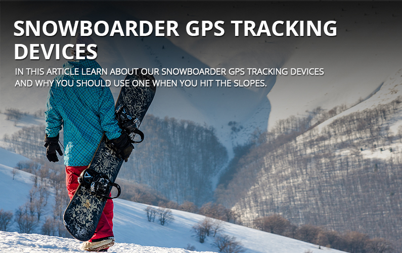 Snowboarder GPS Tracking Devices
