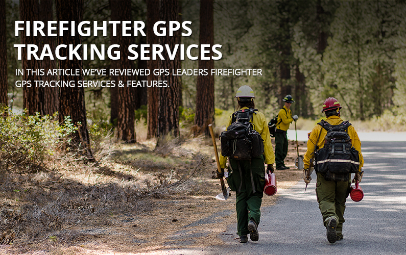 Firefighter GPS Tracking Services