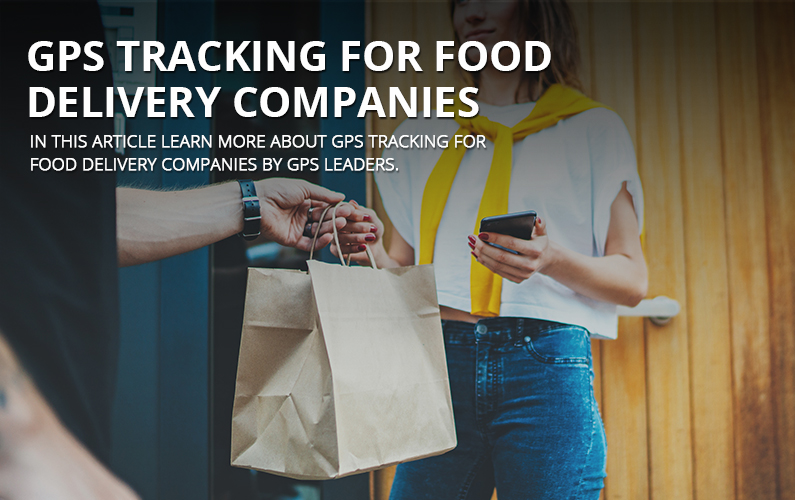 GPS Tracking for Food Delivery Companies